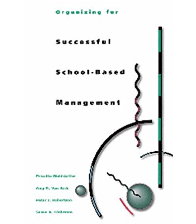 SAEE Book Review: Organizing for Successful School-Based Management
